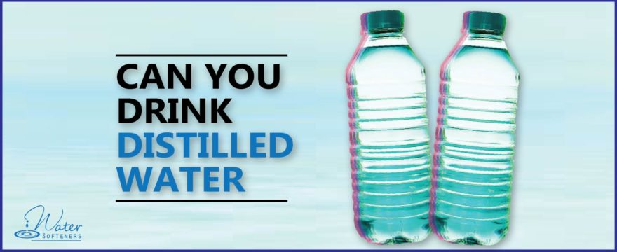Can you drink Distilled Water – What exactly is distilled water