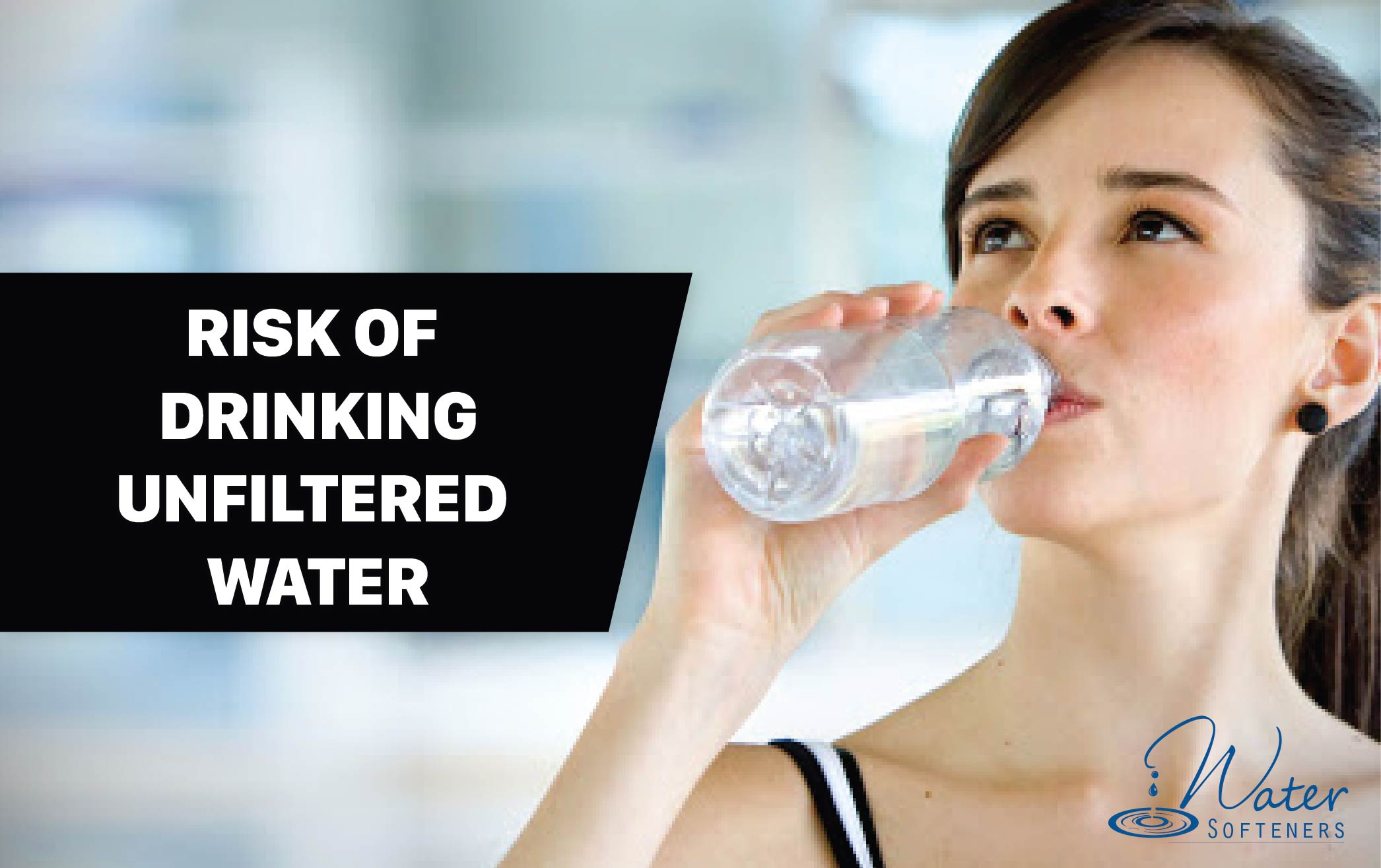 risk of drinking unfiltered water