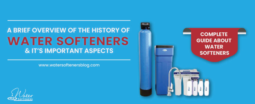 History Of Water Softeners